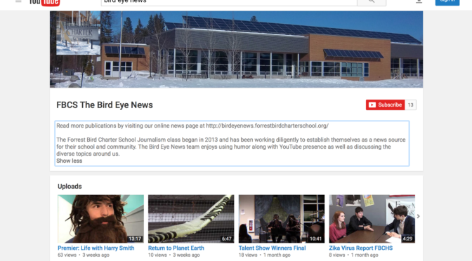 Bird Eye News on Youtube… Our channel now features comedy, news, and student pieces